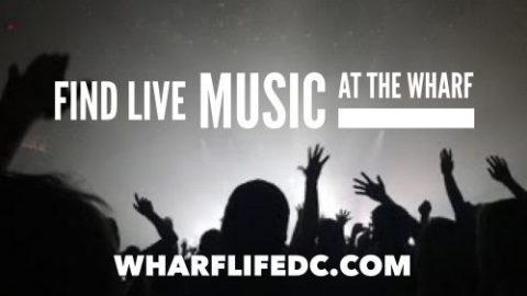 Here's Your Live Music Calendar at Wharf DC