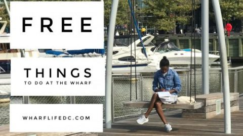 FREE Events at the Wharf DC by WharfLifeDC