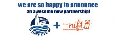 Nift and Wharf Life DC Launch Partnership to Drive in Loyal Customers at The District Wharf