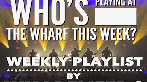 UPDATED! Weekly Playlist by Wharf Life DC